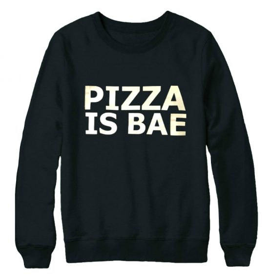 Pizza is bae trui sweater