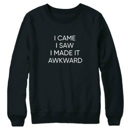 I came I saw I made it awkward sweater