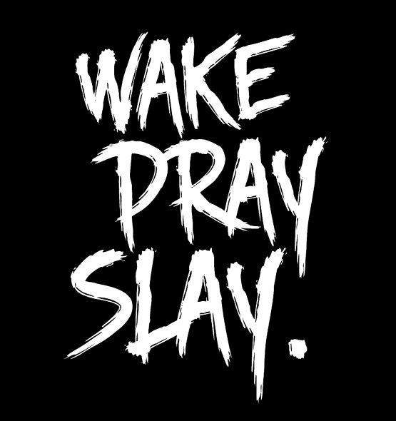 wake Pray Slay Kleding Dot Opdruk