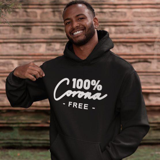 Corona Hoodie 100% Corona Free