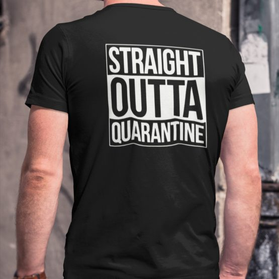 Corona T-Shirt Straight Outta Quarantine Back