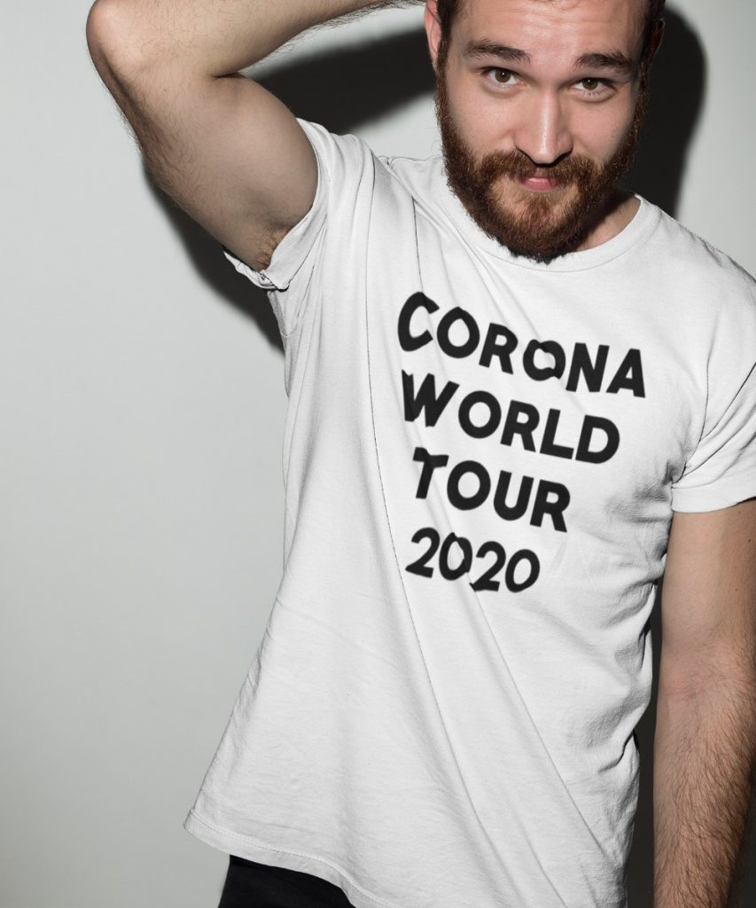 Corona T-Shirt World Tour 2020
