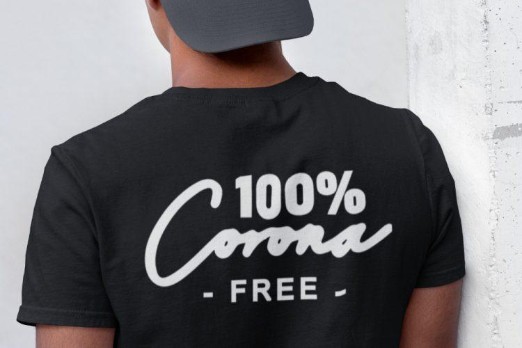 Corona T-shirt 100% Corona Free Back