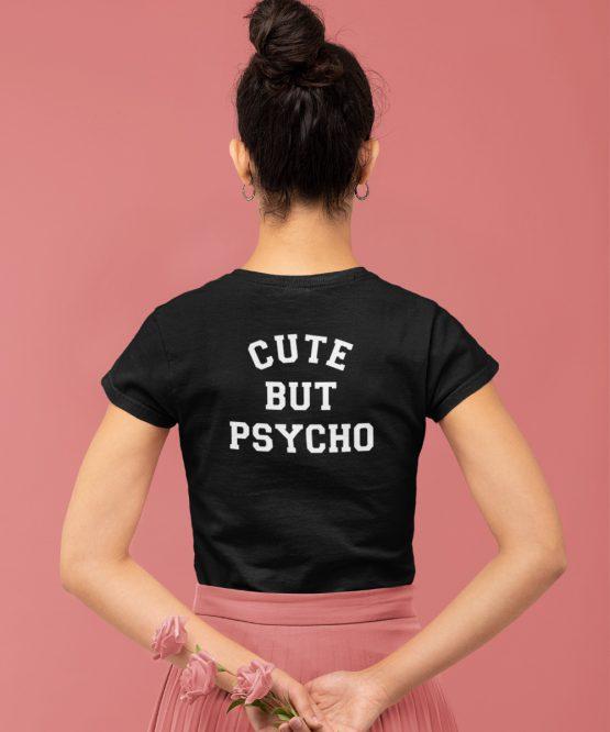 Festival T-Shirt Cute But Psycho Back
