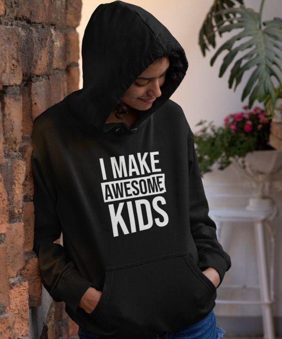 Moederdag Hoodie I Make Awesome Kids Zwart