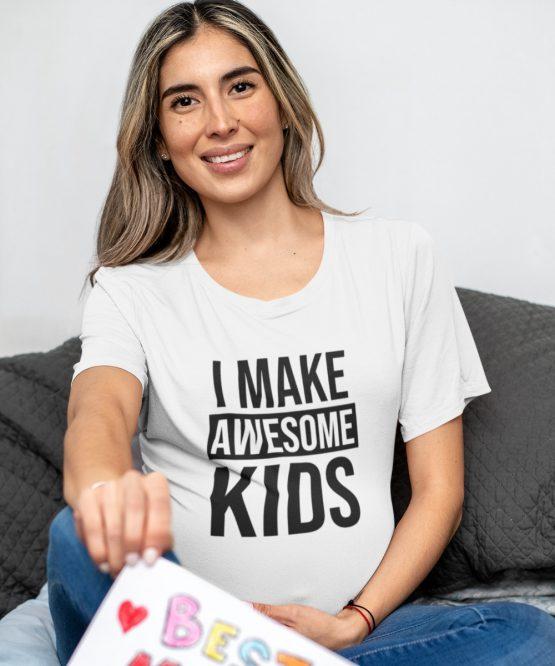 Moederdag T-Shirt I Make Awesome Kids