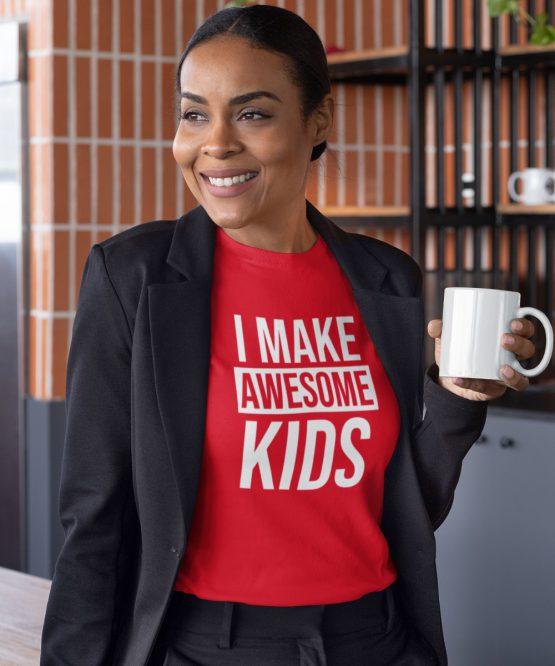Moederdag T-Shirt I Make Awesome Kids Rood