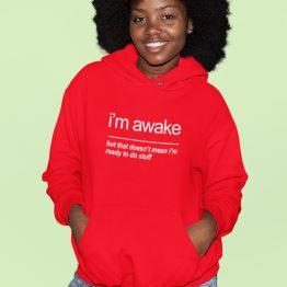 Text Hoodie I'm Awake Rood