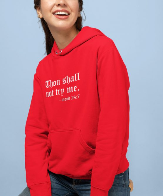 Hoodie Thou Shall Not Try Me Rood