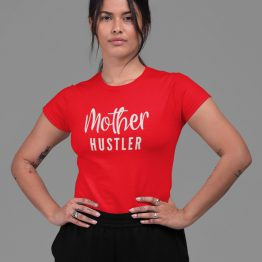 Moeder T-Shirt Mother Hustler Rood