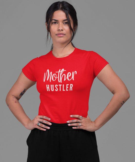 Moeder T-Shirt Mother Hustler Rood
