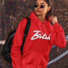 Bitch Hoodie Premium Red