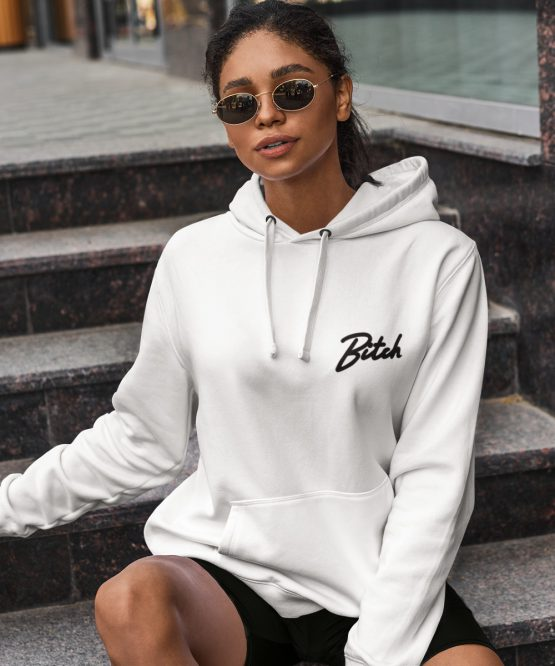 Bitch Hoodie Premium White Chest