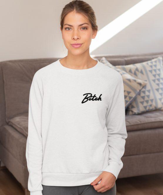 Bitch Sweater Premium White Chest