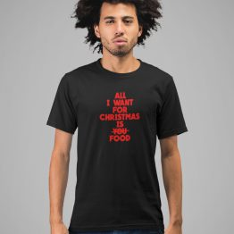 Zwart Kerst T-Shirt Premium All I want For Christmas Is Food 2
