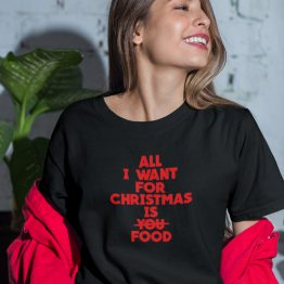 Zwart Kerst T-Shirt Premium All I want For Christmas Is Food