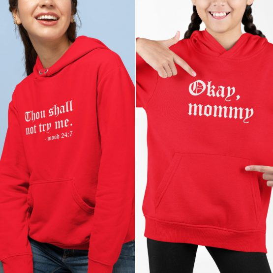 Moeder Dochter Hoodies Thou Shall Not Try Me Rood
