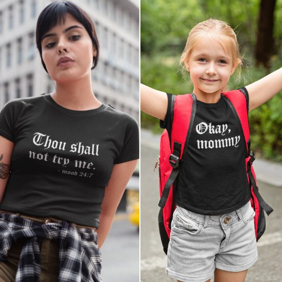 Moeder Dochter T-Shirts Thou Shall Not Try