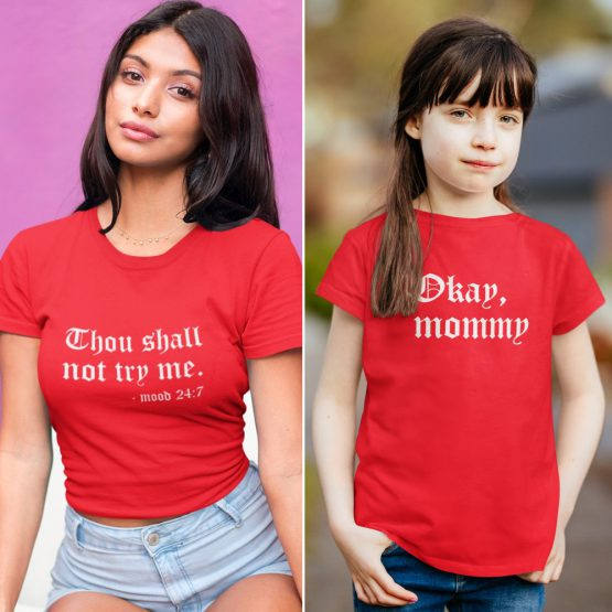 Moeder Dochter T-Shirts Thou Shall Not Try Rood