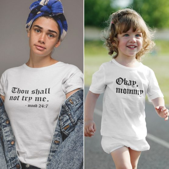 Moeder Dochter T-Shirts Thou Shall Not Try Wit
