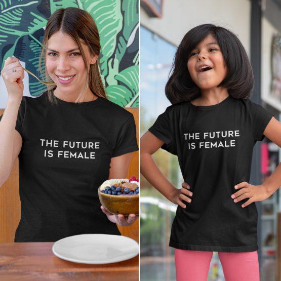 Moeder Dochter T-Shirts The Future Is Female Zwart