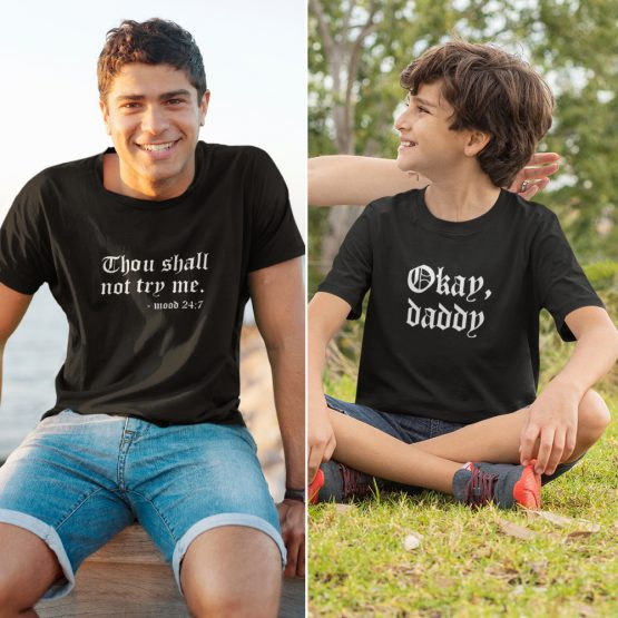 Vader Zoon T-Shirts Thou Shall Not Try Me Zwart