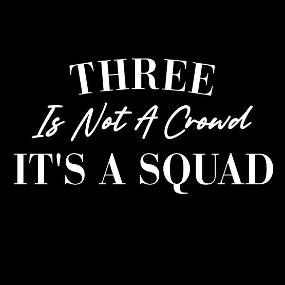 BFF Three Is Not A Crowd Opdruk